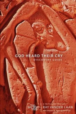 God Heard Their Cry: 5 Faith Lessons