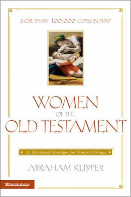 Women of the Old Testament: 50 Devotional Messages for Women's Groups