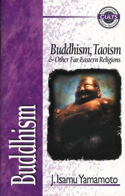 Buddhism: Buddhism, Taoism and Other Far Eastern Religions