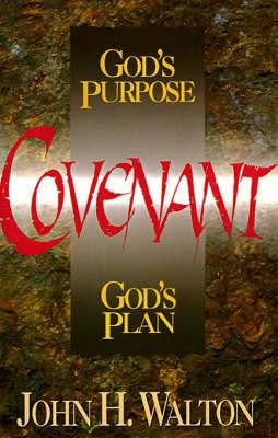 Covenant: God's Purpose God's Plan