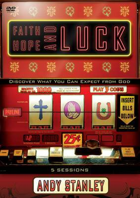 Faith, Hope, and Luck, Session 2: Discover What You Can Expect From God