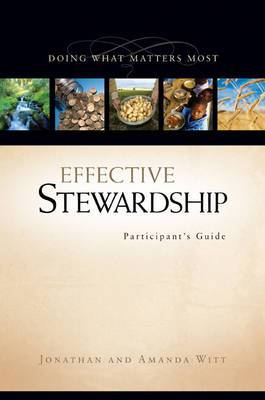 Effective Stewardship Participant's Guide, Session 2: Doing What Matters Most