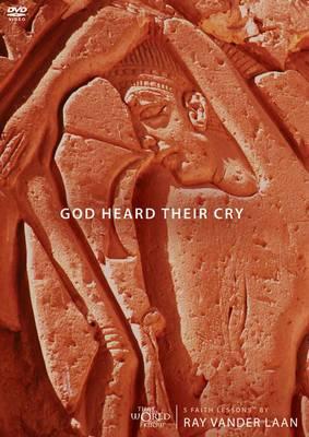 God Heard Their Cry, Session 4: 5 Faith Lessons