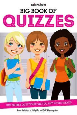 Big Book of Quizzes: Fun, Quirky Questions for You and Your Friends