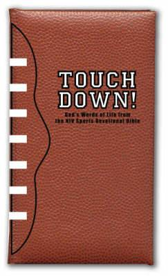 Touchdown! God's Words of Life from the NIV Sports Devotional Bible