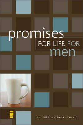 Promises for Life for Men: From the New Men's Devotional Bible