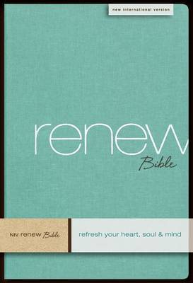 NIV Renew Bible: Refresh Your Heart, Soul and Mind