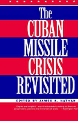Cuban Missile Crisis Revisited