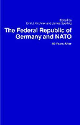 The Federal Republic of Germany and NATO: 40 Years After