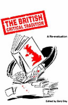 The British Critical Tradition: A Re-Evaluation