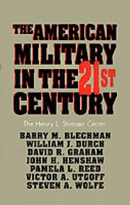 The American Military in the Twenty First Century