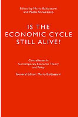 Is the Economic Cycle Still Alive?: Theory, Evidence and Policies