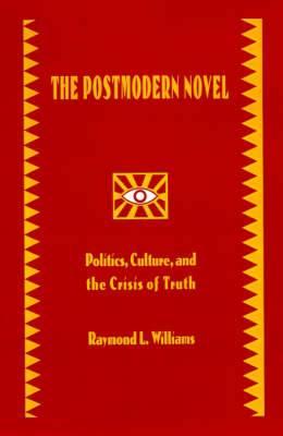 The Postmodern Novel in Latin America
