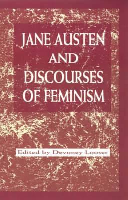 Jane Austen and Discourses of Feminism
