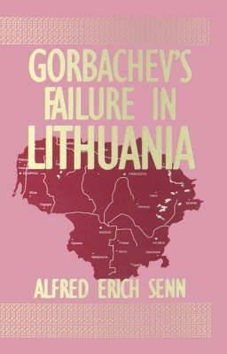 Gorbachev's Failure in Lithuania