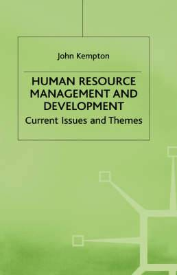 Human Resource Management and Development: Current Issues and Themes