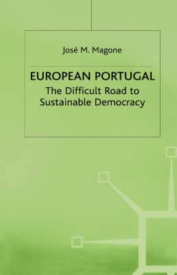 European Portugal: The Difficult Road to Sustainable Democracy