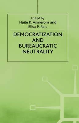 Democratization and Bureaucratic Neutrality