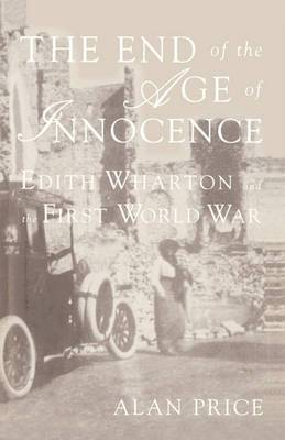 The End of the Age of Innocence: Edith Wharton and the First World War