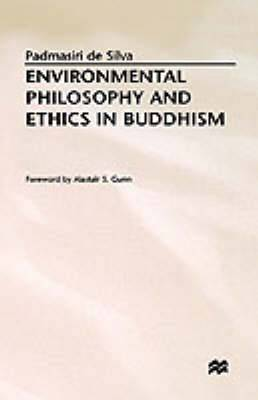 Environmental Philosophy and Ethics in Buddhism