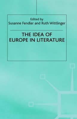 The Idea of Europe in Literature