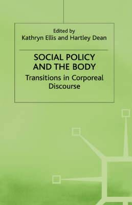 Social Policy and the Body: Transitions in Corporeal Discourse