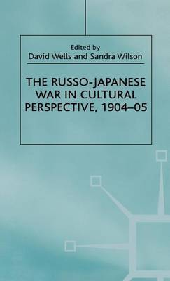 The Russo-Japanese War in Cultural Perspective, 1904-05