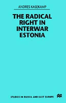 The Radical Right in Interwar Estonia