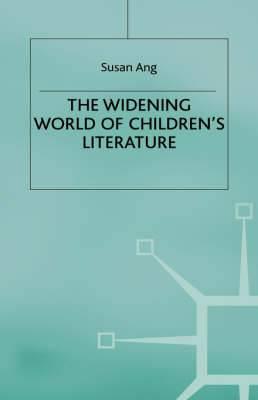 The Widening World of Children's Literature