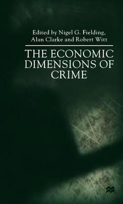 The Economic Dimensions of Crime