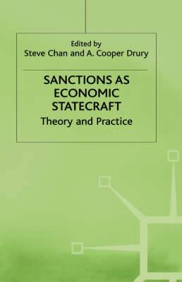 Sanctions as Economic Statecraft: Theory and Practice