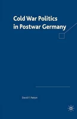 Cold War Politics in Post War Germany