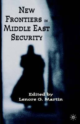 New Frontiers in Middle East Security