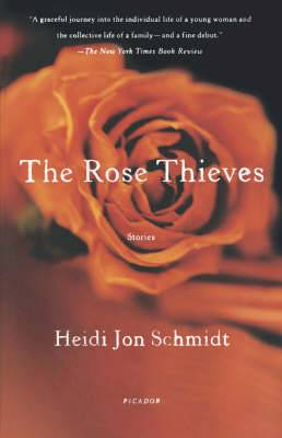 The Rose Thieves: Stories