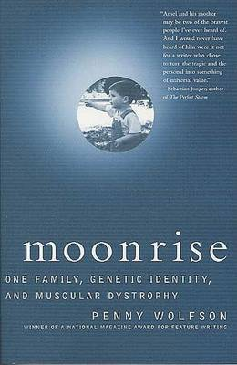 Moonrise: One Family, Genetic Identity, and Muscular Dystrophy
