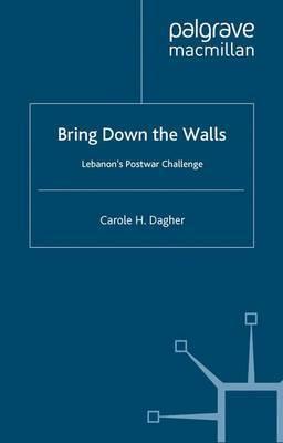 Bring Down the Walls: Lebanon's Post-War Challenge