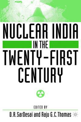 Nuclear India in the Twenty-First Century