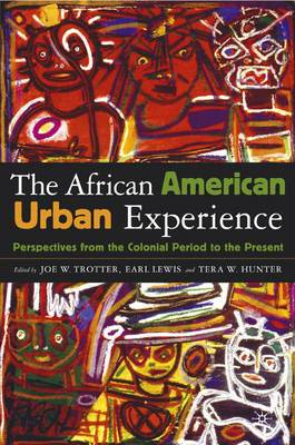 The African American Urban Experience: Historical, Contemporary, and Comparative Perspectives