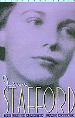 Jean Stafford: The Life of a Writer