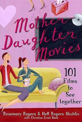 Mother-Daughter Movies: 101 Films to See Together