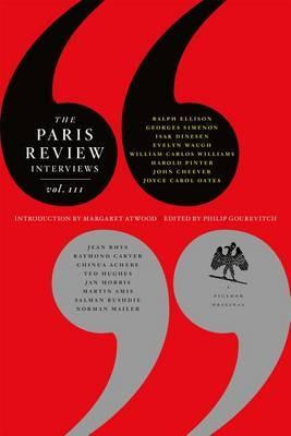 The Paris Review Interviews, Vol. III