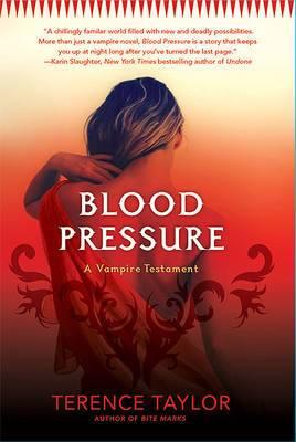 Blood Pressure: A Vampire Testament