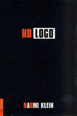 No Logo: No Space No Choice No Jobs