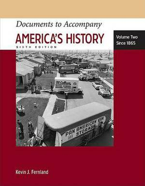 America's History: Documents: Volume 2: Since 1865