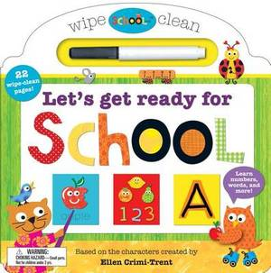 Schoolies: Wipe Clean Let's Get Ready for School: Learn Numbers, Words and More