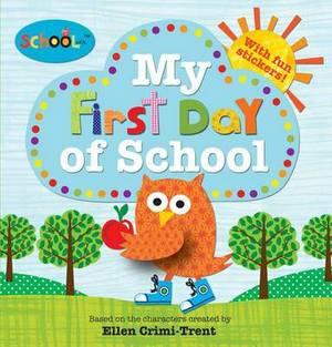 Schoolies: My First Day of School