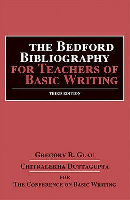 The Bedford Bibliography for Teachers of Basic Writing