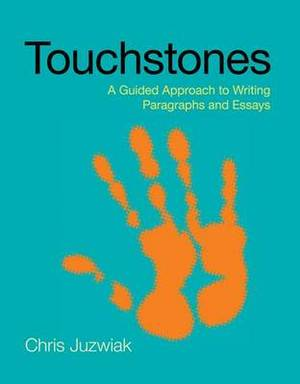 Touchstones: A Guided Approach to Writing Paragraphs and Essays