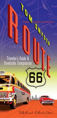 Route 66: Traveler's Guide & Roadside Companion