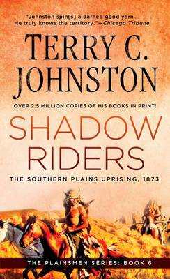 Shadow Riders: Southern Plains Uprising